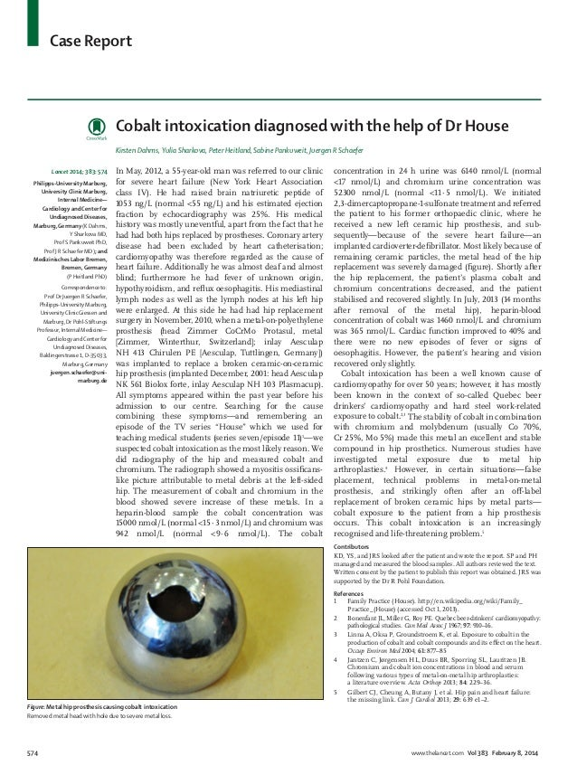 Case Report  Cobalt intoxication diagnosed with the help of Dr House Kirsten Dahms, Yulia Sharkova, Peter Heitland, Sabine...