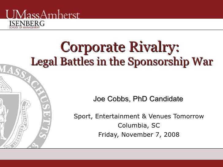 Corporate Rivalry: Legal Battles in the Sponsorship War