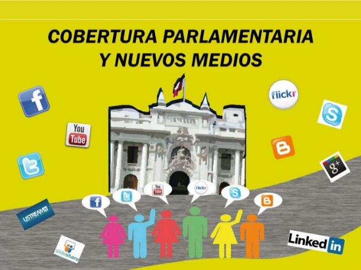 Cobertura parlamentaria y nuevos medios