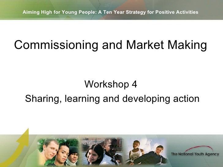 Cobham   Workshop 4   Commissioning And Market Making   Sarah Hargreaves