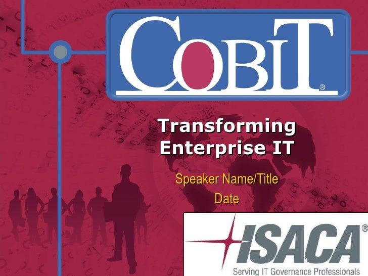 Transforming Enterprise IT Speaker Name/Title Date