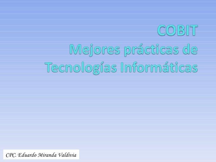 CPC. Eduardo Miranda Valdivia