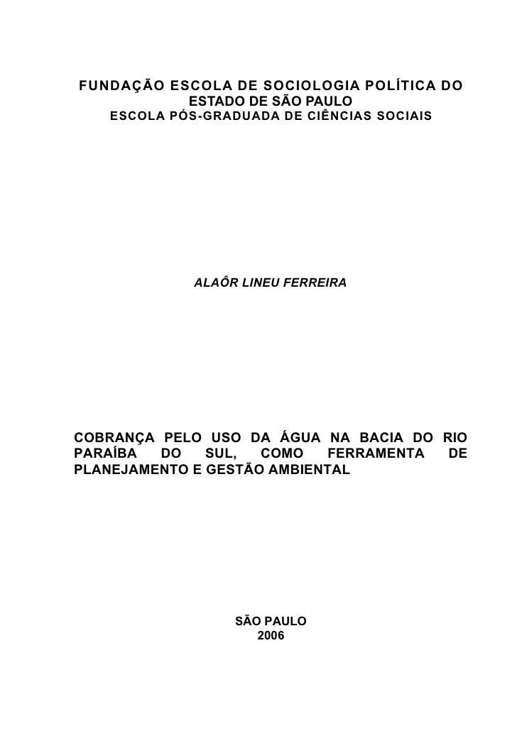 FUNDAÇÃO ESCOLA DE SOCIOLOGIA POLÍTICA DO            ESTADO DE SÃO PAULO    ESCOLA PÓS-GRADUADA DE CIÊNCIAS SOCIAIS       ...