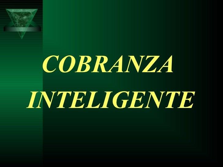 Cobranza inteligente II