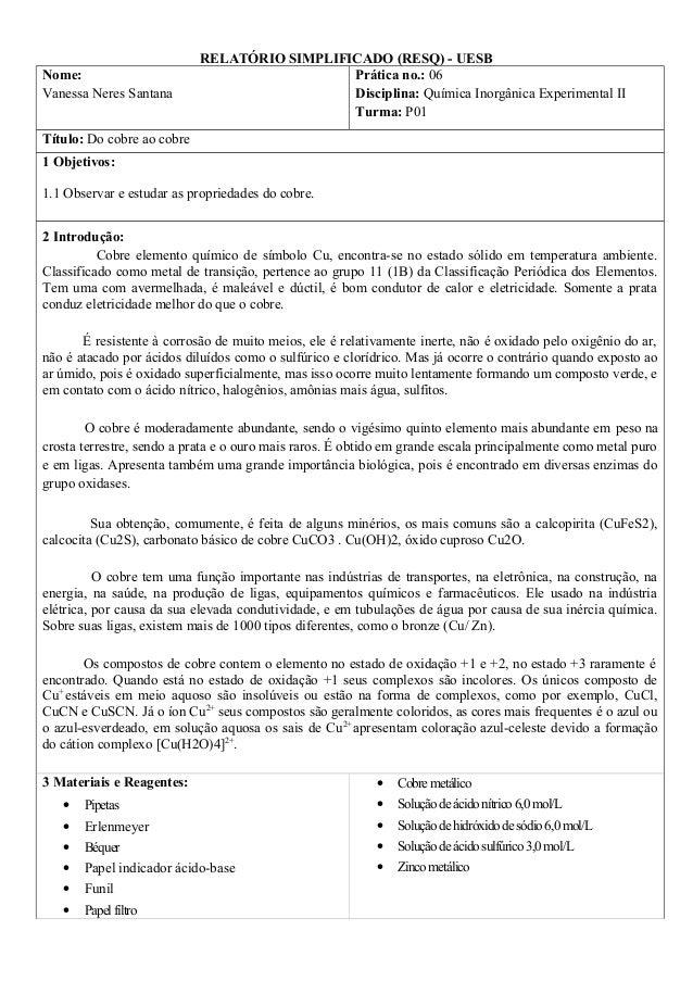 RELATÓRIO SIMPLIFICADO (RESQ) - UESB Nome: Vanessa Neres Santana Prática no.: 06 Disciplina: Química Inorgânica Experiment...