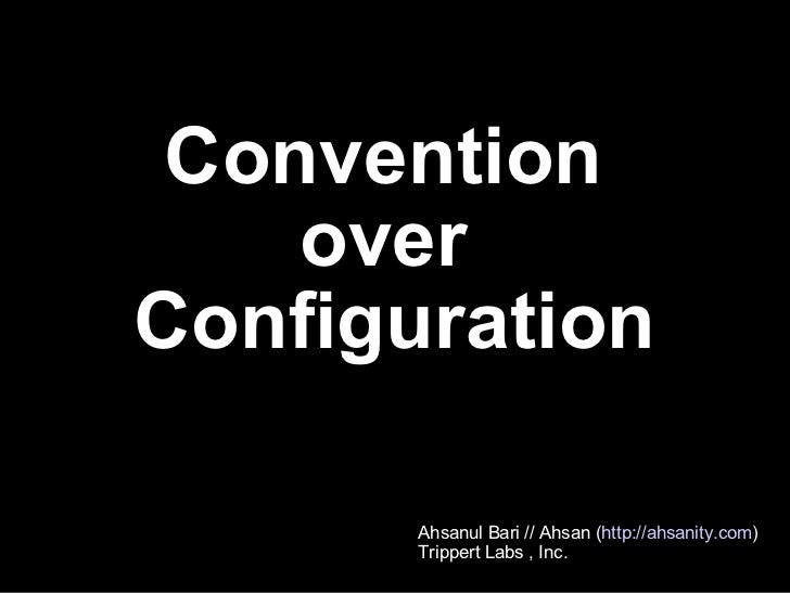 Convention Over Configuration