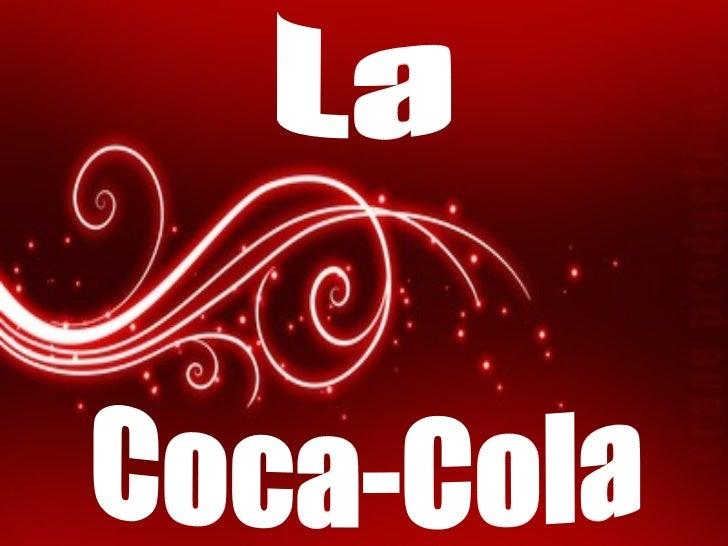 La Coca-Cola