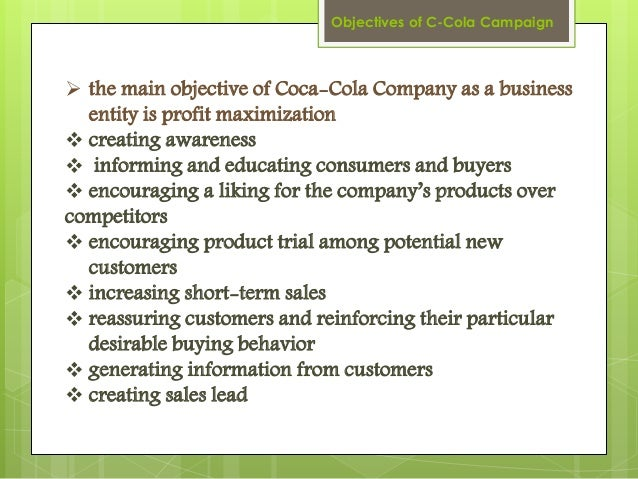 objective of coca cola Coca-cola's content strategy: 3 lessons for b2b marketers define a content strategy aligned with corporate objectives coca-cola didn't just jump on the.