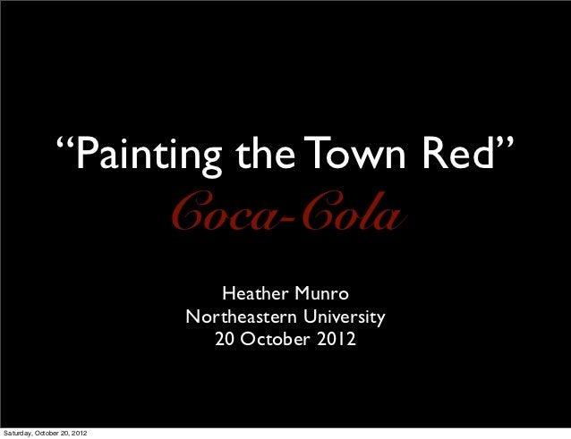 Painting the town red coca cola heather munro