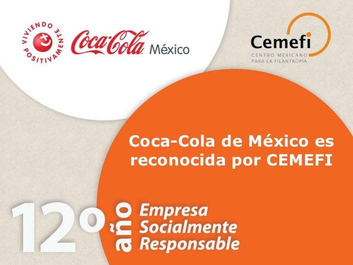 CEMEFI reconoce a Coca-Cola de México por 12° año consecutivo