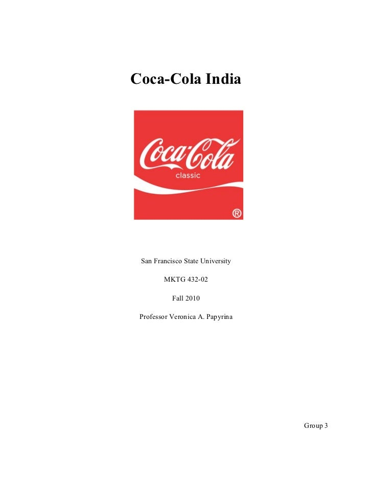 coca cola india case study This case study examines the coca cola imc approach as described in the cola war blog ( ) factors considered will.
