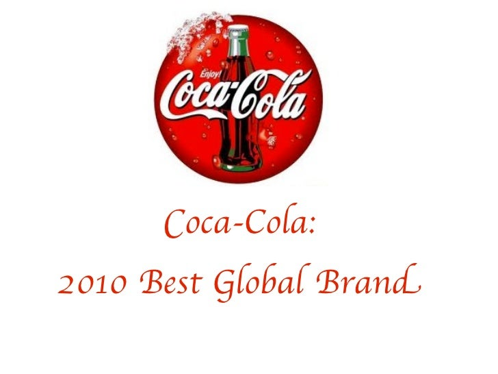Coca-Cola:2010 Best Global Brand