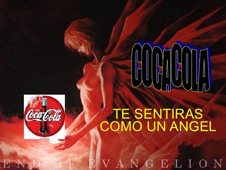 TE SENTIRAS COMO UN ANGEL COCA COLA