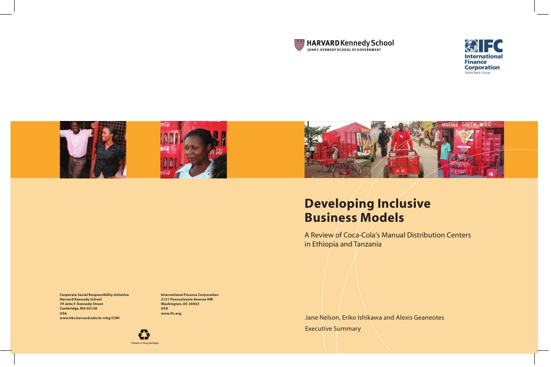 Developing Inclusive Business Models A Review of Coca-Cola's Manual Distribution Centers in Ethiopia and Tanzania     Jane...