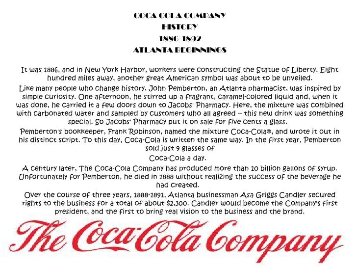 COCA COLA COMPANY<br />HISTORY<br />1886-1892<br />ATLANTA BEGINNINGS<br />It was 1886, and in New York Harbor, workers we...
