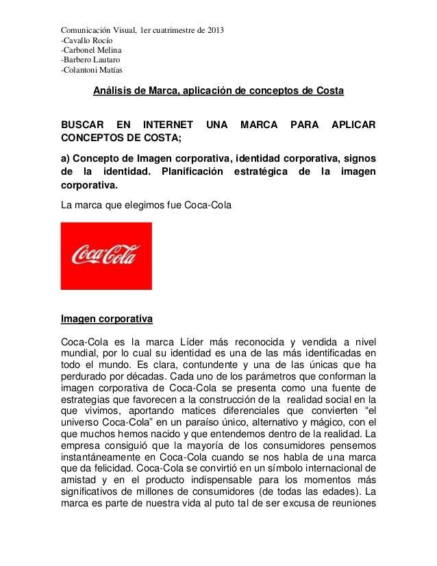 Comunicación Visual, 1er cuatrimestre de 2013-Cavallo Rocío-Carbonel Melina-Barbero Lautaro-Colantoni Matías        Anális...