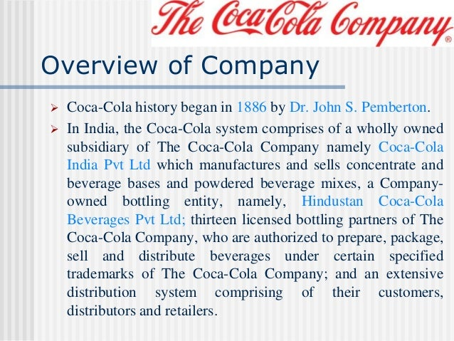 an introduction to the history of the coca cola company Coca-cola has over 700 brands and thousands of products discover more about coca-cola products, the company, and the history over the last 125 years.