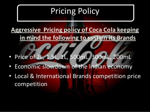 pricing strategy of coca cola india and pepsico Image advertising: the advertising strategies of pepsi and coca cola in india faculty contributor: seema gupta, professor student contributors: k naganand and avneesh.