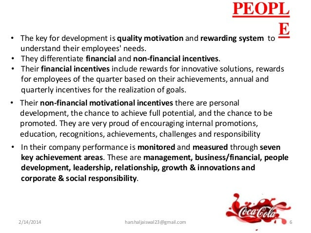 rewarding system coca cola Rewarding system for the coca cola company it is important to pay well the employees furthermore rewarding is also important because it contributes on the employees performances coca cola uses two rewarding system based on:  function  performance coca cola rewards its employees through the function reward system.