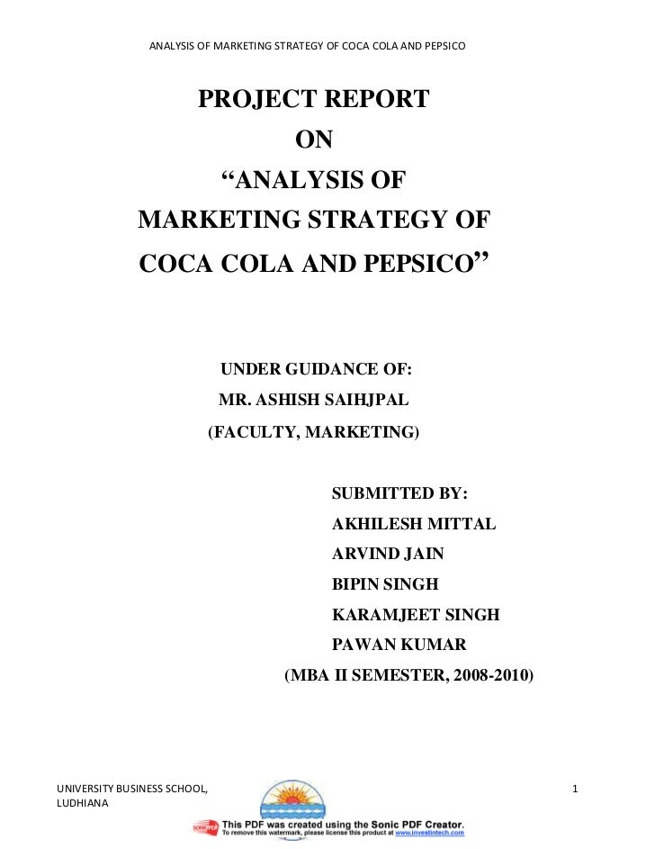 ANALYSIS OF MARKETING STRATEGY OF COCA COLA AND PEPSICO                         PROJECT REPORT                            ...
