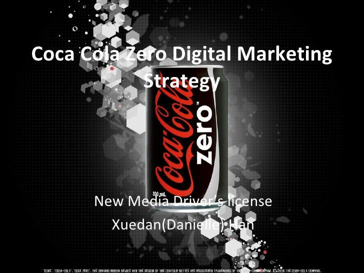 Coca cola zero digital marketing strategy