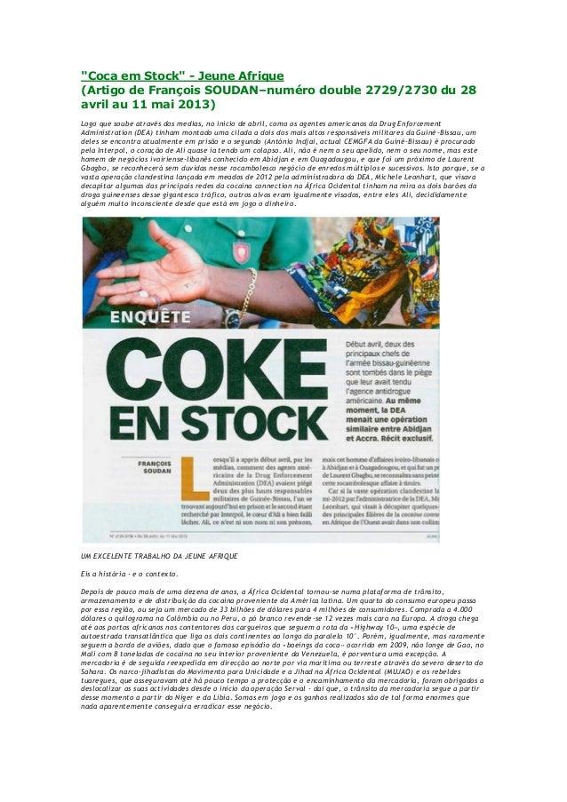 """""""Coca em Stock"""" - Jeune Afrique(Artigo de François SOUDAN–numéro double 2729/2730 du 28avril au 11 mai 2013)Logo que soube..."""