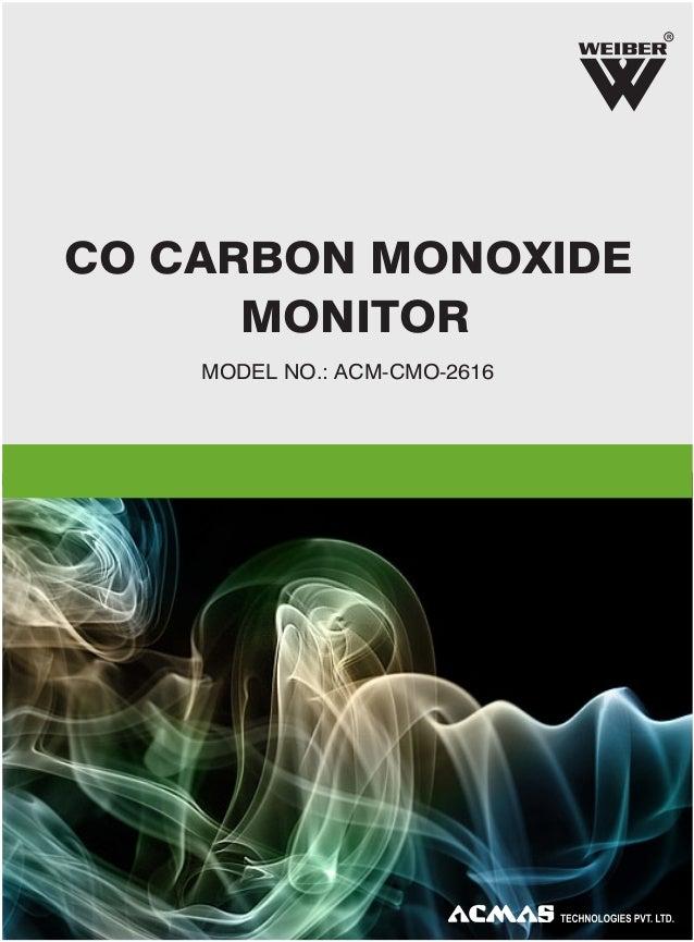 R  CO CARBON MONOXIDE MONITOR MODEL NO.: ACM-CMO-2616