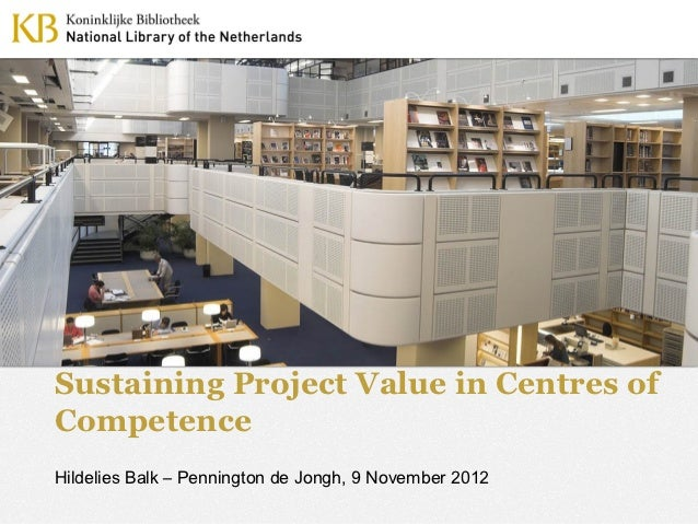 Sustaining project value in Centres of Competence - Hildelies Balk