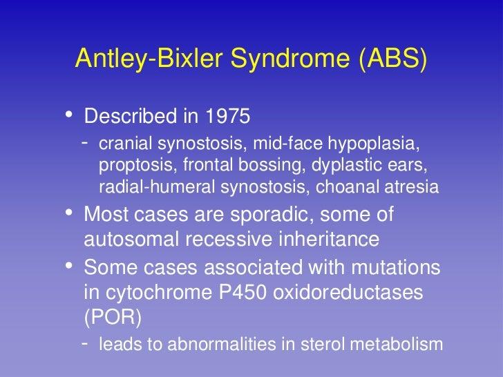 Antley-Bixler Syndrome...