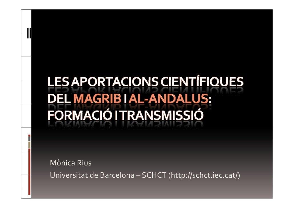 Les aportacions científiques del Magrib i al-Andalus: Formació i transmissió