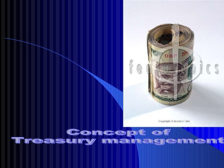 Concept Of Treasury And Treasury Management