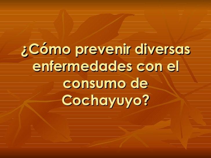 ¿Cómo prevenir diversas enfermedades con el consumo de Cochayuyo?