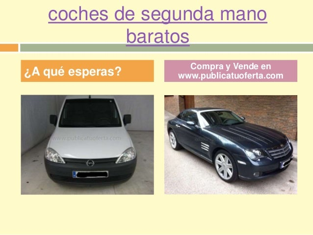 Coches de segunda mano baratos for Cortinas de segunda mano