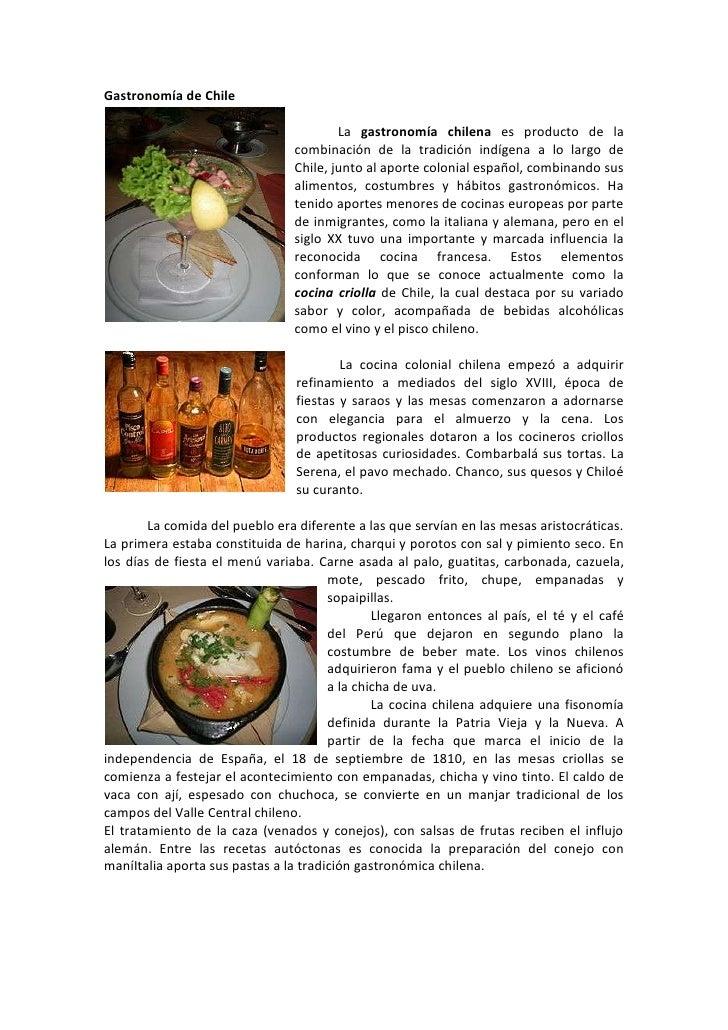 Gastronomía de Chile<br />1841529845<br />La gastronomía chilena es producto de la combinación de la tradición indígena a ...