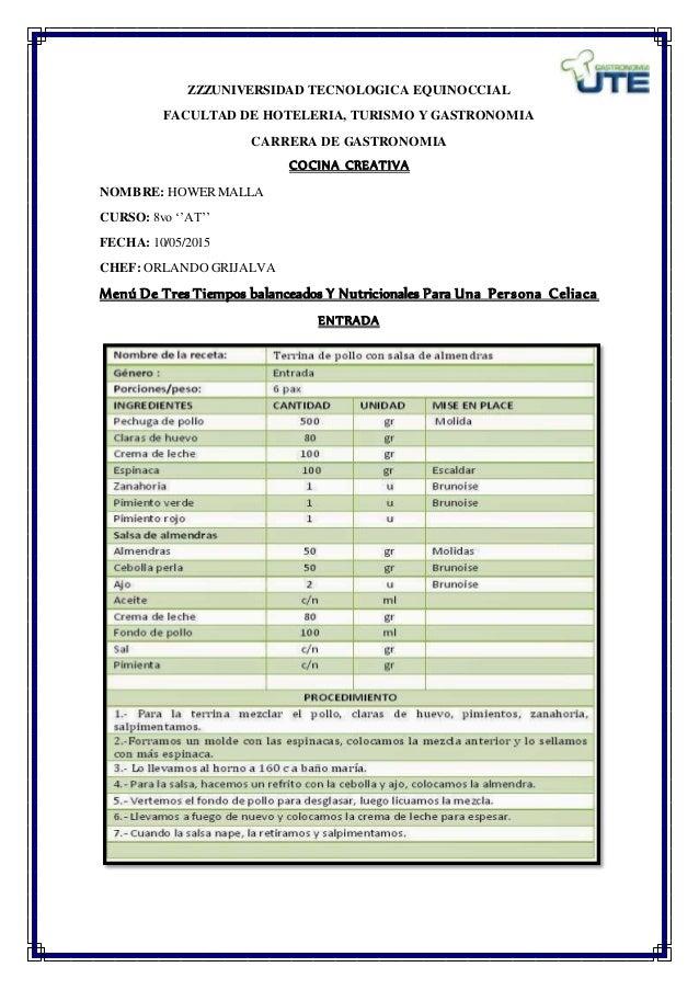 ZZZUNIVERSIDAD TECNOLOGICA EQUINOCCIAL FACULTAD DE HOTELERIA, TURISMO Y GASTRONOMIA CARRERA DE GASTRONOMIA COCINA CREATIVA...