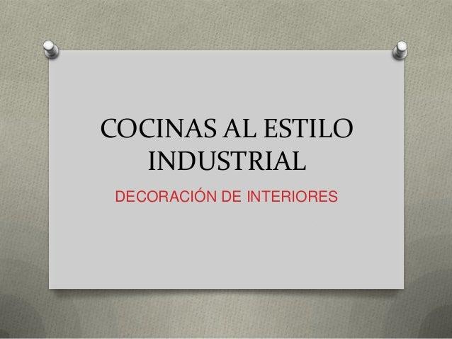 Cocinas al estilo industrial paola karina fagil for Herramientas de cocina industrial
