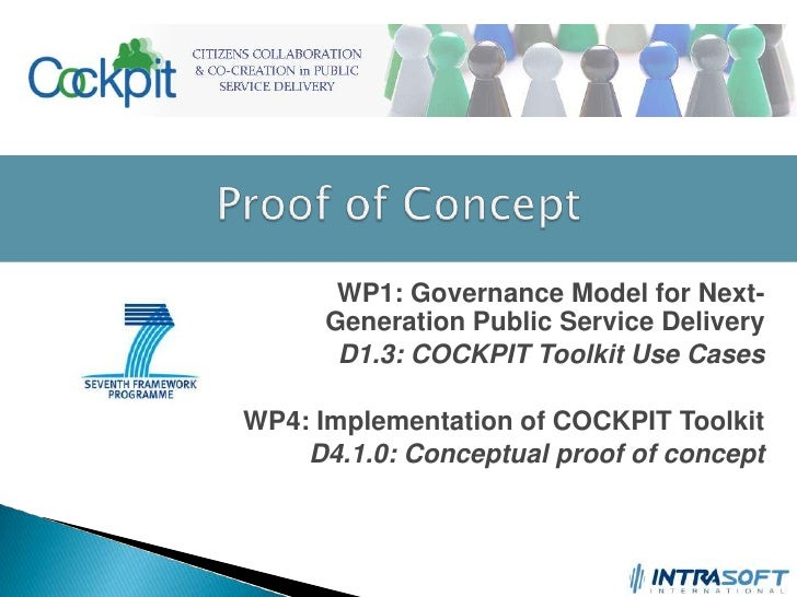 Proof of Concept<br />WP1: Governance Model for Next-Generation Public Service Delivery<br />D1.3: COCKPIT Toolkit Use Cas...