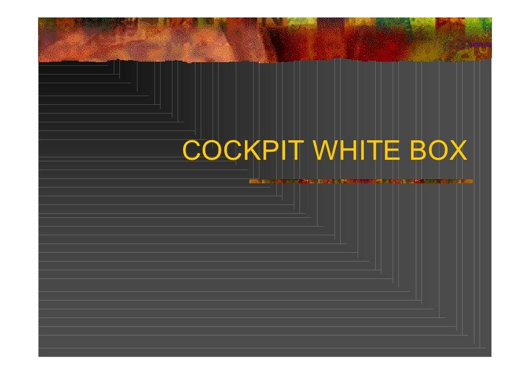 COCKPIT WHITE BOX