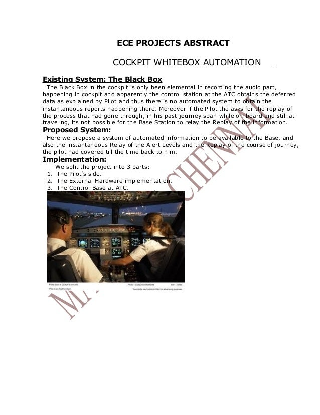 ECE PROJECTS ABSTRACT                        COCKPIT WHITEBOX AUTOMATIONExisting System: The Black Box  The Black Box in t...
