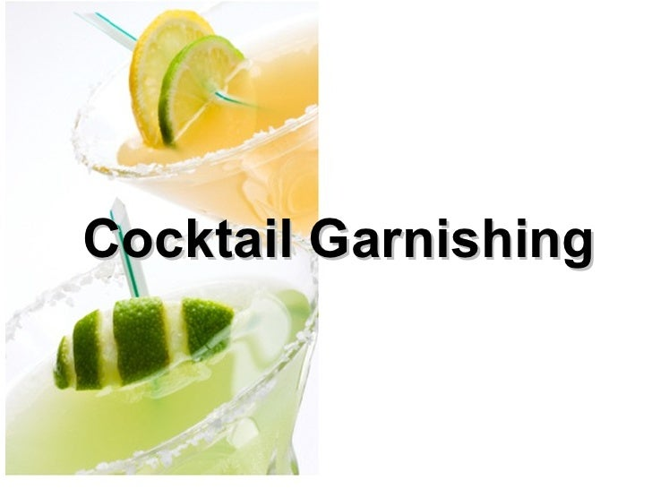 Cocktail Garnishing