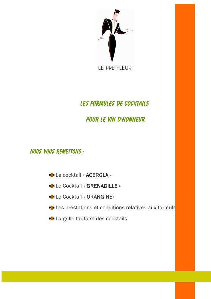 LES FORMULES DE COCKTAILS                        POUR LE VIN D'HONNEURNous vous remettons :         Le cocktail « ACEROLA ...