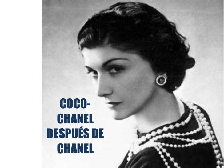 COCO-  CHANELDESPUÉS DE  CHANEL