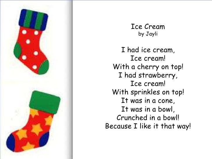 Ice Cream Poem Ice Cream by Jayli i Had Ice