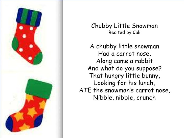 chubby little snowman recited by cali a chubby little snowman