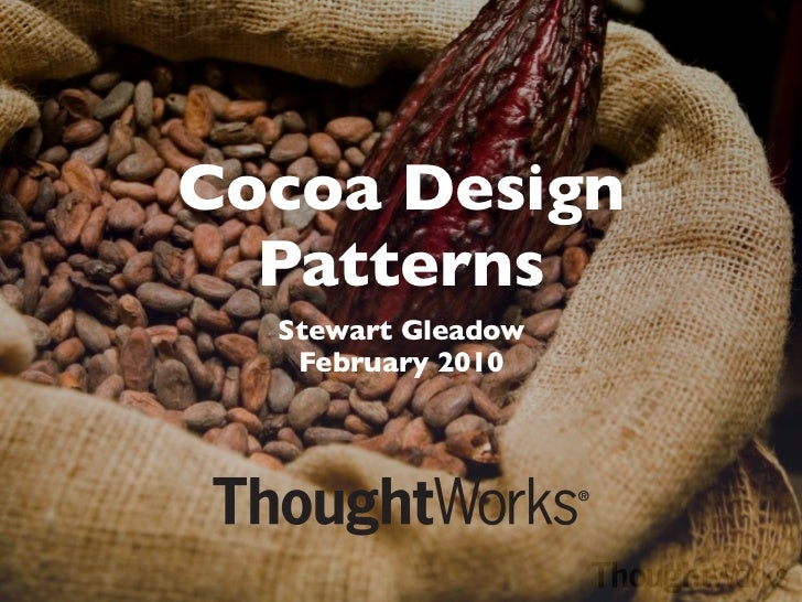Cocoa Design  Patterns  Stewart Gleadow   February 2010