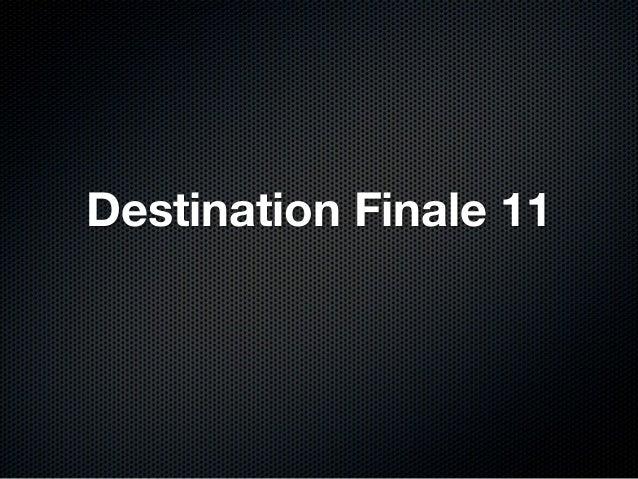 Destination Finale 11