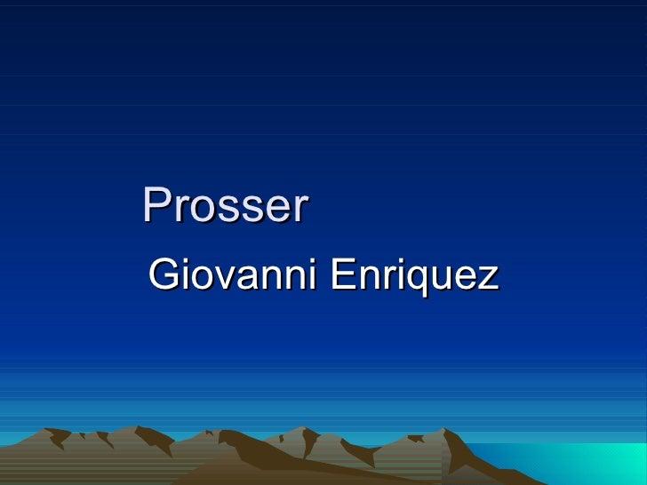 Prosser  Giovanni Enriquez