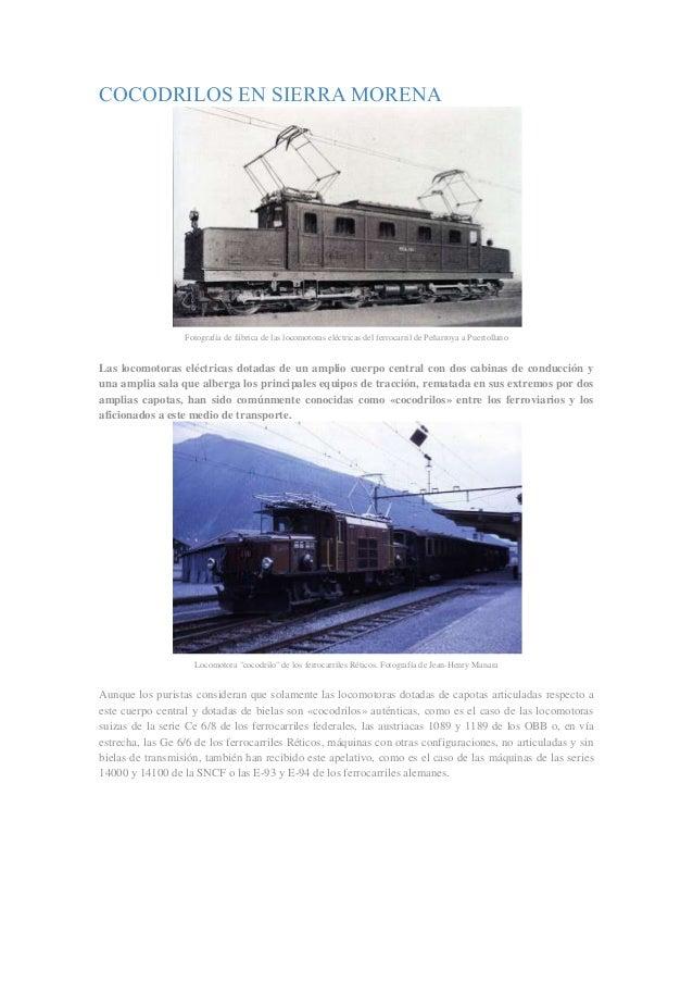COCODRILOS EN SIERRA MORENA  Fotografía de fábrica de las locomotoras eléctricas del ferrocarril de Peñarroya a Puertollan...