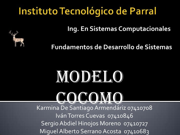 Instituto Tecnológico de Parral<br />Ing. En Sistemas Computacionales<br /><br />Fundamentos de Desarrollo de Sistemas<br...