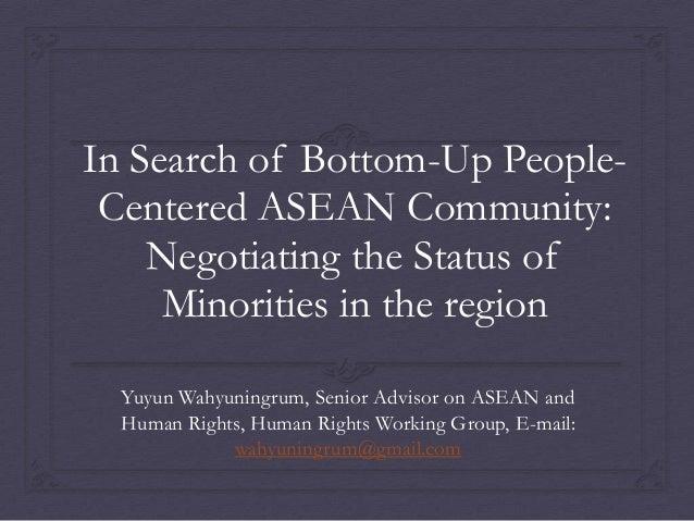 Minorities in ASEAN (Yuyun Wahyuningrum, 2013)